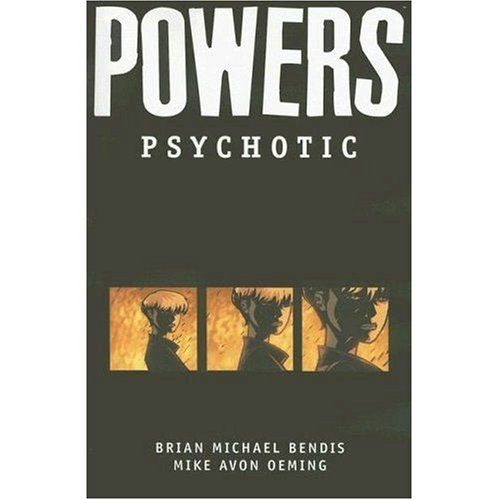 9780785117438: Powers Volume 9: Psychotic TPB: Psychotic v. 9 (Powers (Graphic Novels))