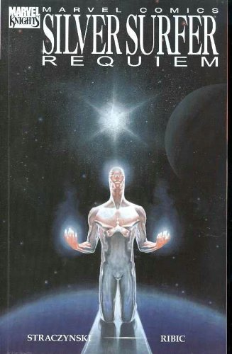 Silver Surfer: Requiem (0785117962) by J. Michael Straczynski