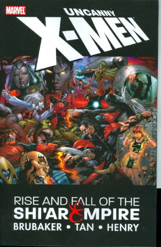 9780785118008: Uncanny X-men, Rise & Fall of the Shi'ar Empire