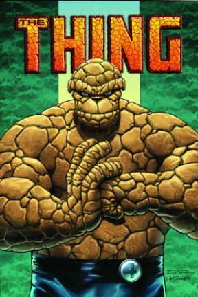 The Thing: Idol of Millions (Fantastic Four)