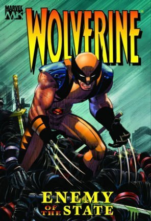 9780785118152: Wolverine: Enemy Of The State Volume 1 HC (Wolverine (Mass))