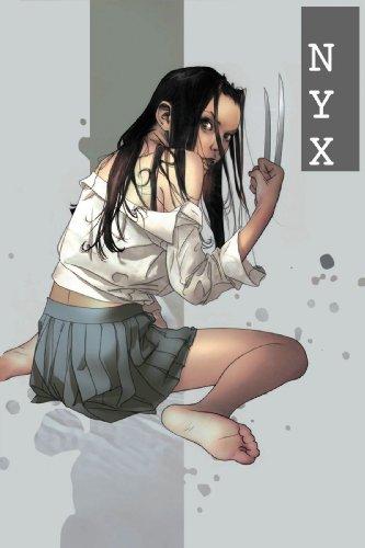 NYX X-23: Innocence Lost (X-Men): Wells, Zeb; Quesada, Joe; Yost, Christopher
