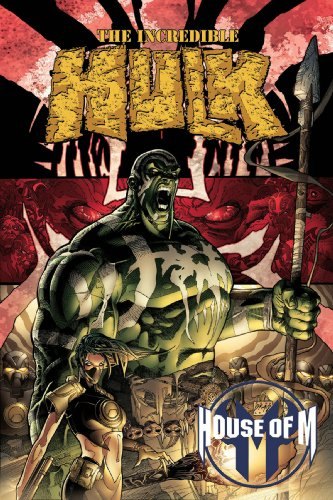 9780785118343: House of M: Incredible Hulk