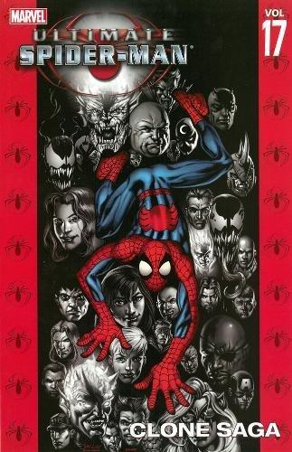 9780785119289: Ultimate Spider-Man Volume 17: Clone Saga TPB: Clone Saga v. 17 (Graphic Novel Pb)