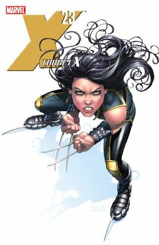 X-23: Target X: Craig Kyle; Christopher Yost
