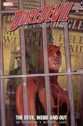 9780785119883: Daredevil: The Devil, Inside And Out Volume 1 TPB: Devil, Inside and Out v. 1