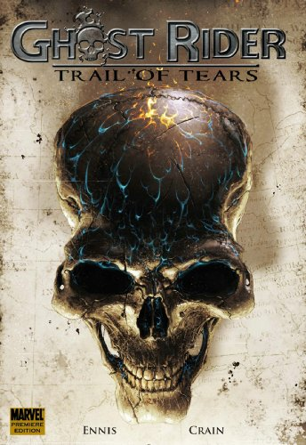 9780785120032: Ghost Rider: Trail of Tears