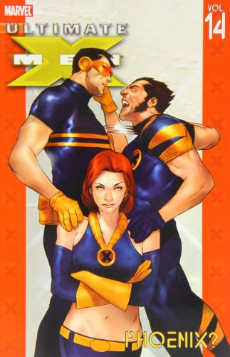 9780785120193: Ultimate X-Men Volume 14: Phoenix? TPB: Phoenix? v. 14 (Graphic Novel Pb)
