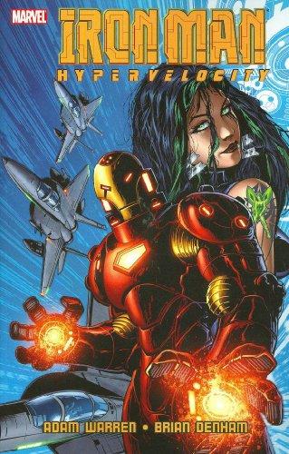 Iron Man: Hypervelocity, Vol. 1