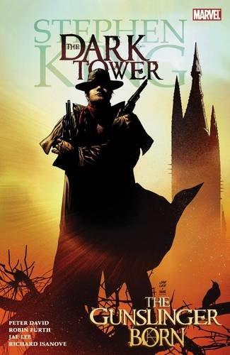 Stephen King's Dark Tower Vol. 1: The Gunslinger Born (0785121455) by Peter David; Robin Furth; Richard Isanove