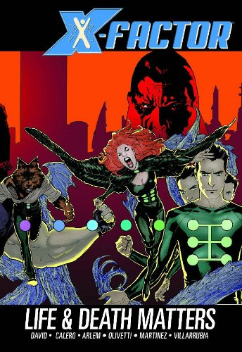 9780785121466: X-Factor Vol. 2: Life and Death Matters (X-Men) (v. 2)