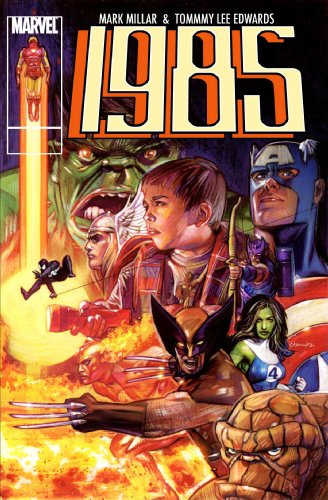 Marvel 1985: Millar, Mark