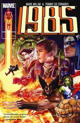Marvel 1985: Mark Millar