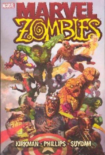 Marvel Zombies: Kirkman, Robert; Phillips, Sean
