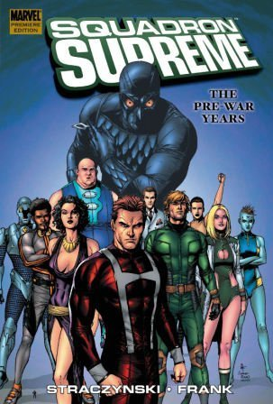 9780785122821: Squadron Supreme Vol. 1: The Pre-War Years (v. 1)