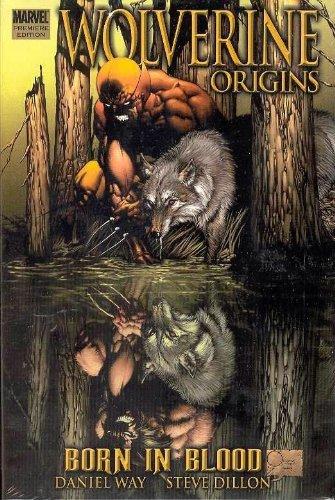 9780785122852: Wolverine: Origins, Born in Blood Premiere