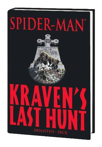 Spider-Man: Kraven's Last Hunt (Marvel Premiere Classic): J. M. DeMatteis