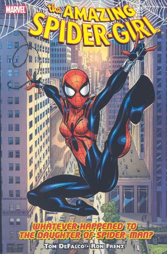 9780785123415: Amazing Spider-Girl 1: Whatever Happened to the Daughter of Spider-Man