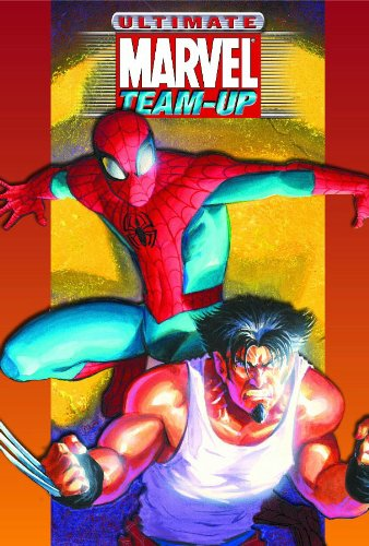 Ultimate Marvel Team-Up: Ultimate Collection (Ultimate Spider-Man): Bendis, Brian Michael; Wagner, ...