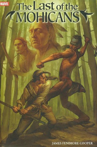 9780785124436: Marvel Illustrated: Last Of The Mohicans Premiere HC (Marvel Classics)