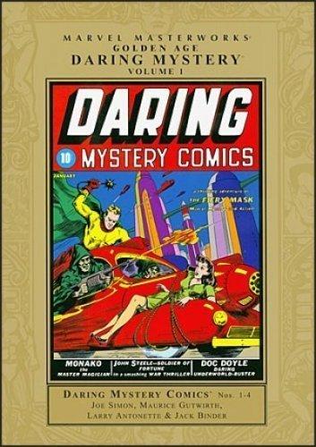 MARVEL MASTERWORKS: GOLDEN AGE DARING MYSTERY 1: Simon, Joe; et. al.