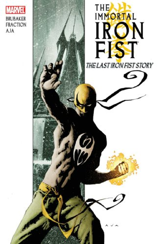 The Immortal Iron Fist, Vol. 1: The Last Iron Fist Story