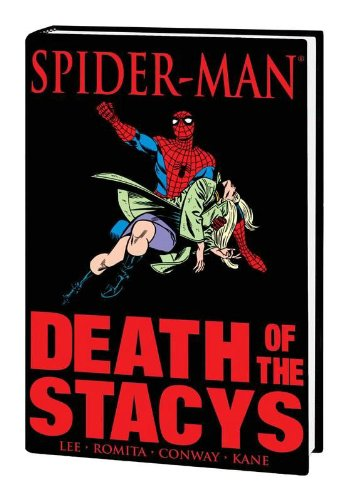 9780785125044: Spider-Man: Death of the Stacys (Marvel Premiere Classic)
