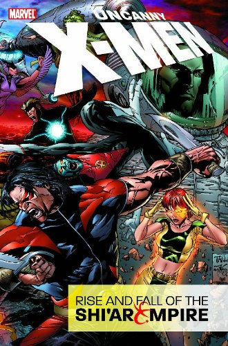 9780785125150: Uncanny X-men: Rise & Fall of the Shi'ar Empire