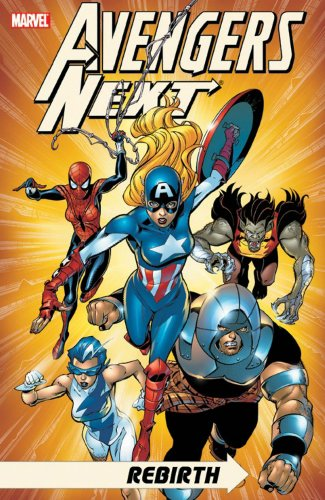 9780785125181: Avengers Next: Rebirth TPB (Graphic Novel Pb)