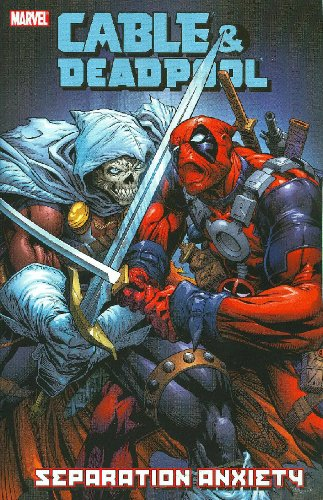9780785125235: Cable & Deadpool - Volume 7: Separation Anxiety (v. 7)