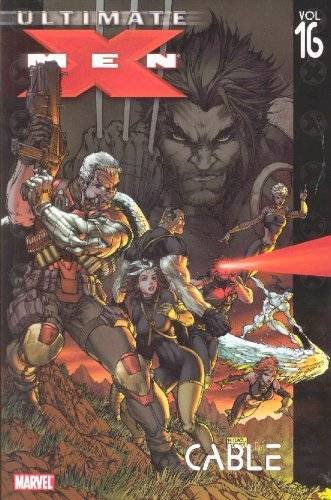 9780785125488: Ultimate X-Men Volume 16: Cable TPB: Cable v. 16 (Graphic Novel Pb)