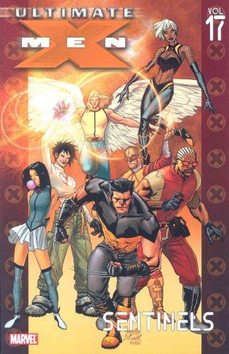 Ultimate X-Men, Vol. 17: Sentinels (0785125493) by Robert Kirkman; Ben Oliver; Pascal Alixe