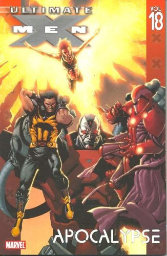 9780785125501: Ultimate X-Men Volume 18: Apocalypse TPB: Apocalypse v. 18 (Graphic Novel Pb)