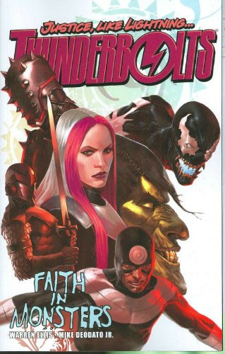 Thunderbolts, Vol. 1: Faith in Monsters (0785125663) by Warren Ellis