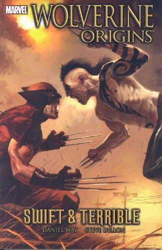 Wolverine: Origins Volume 3 - Swift and Terrible (v. 3)