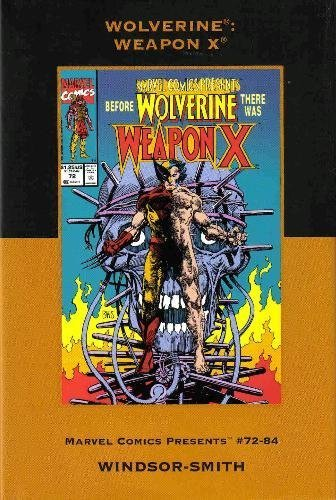 9780785126676: Wolverine: Weapon X (Marvel Premiere Classic)