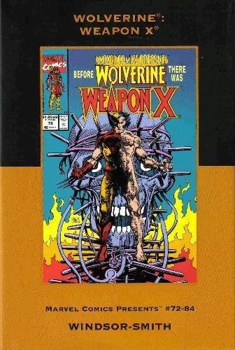 9780785126676: Wolverine: Weapon X (Marvel Comics)