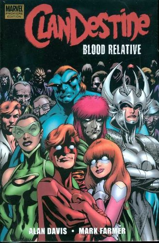 9780785127406: Clandestine: Blood Relative (Marvel Premiere Classic)