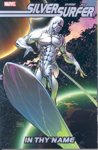 9780785127499: Silver Surfer: In Thy Name TPB