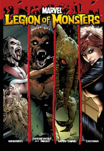 Legion of Monsters (Marvel Comics): Charlie Huston, Mike Carey, Skottie Young, Brendan Cahill, C. B...