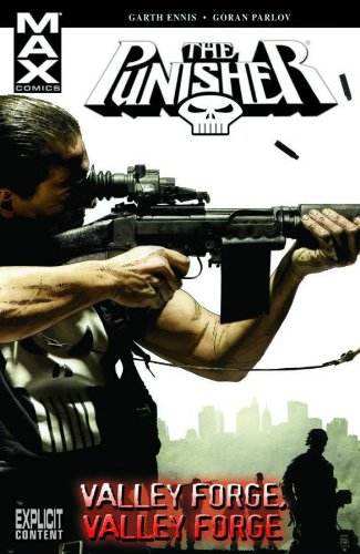 9780785127550: Punisher MAX Volume 10: Valley Forge, Valley Forge TPB: Valley Forge, Valley Forge v. 10 (Graphic Novel Pb)