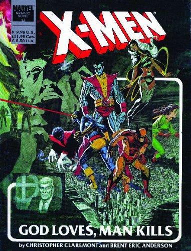 9780785127611: X-men, God Loves, Man Kills