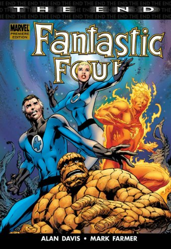 9780785127741: Fantastic Four: The End