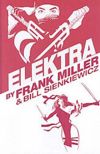 9780785127772: Elektra by Frank Miller Omnibus