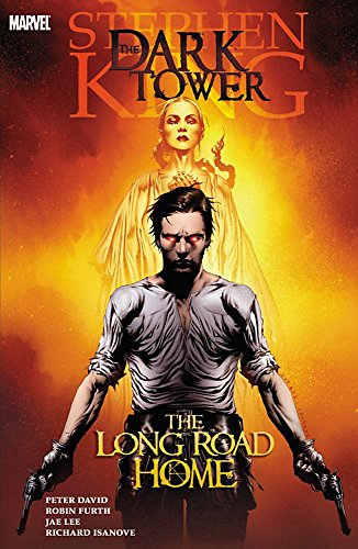 Stephen King's Dark Tower, Vol. 2: The Long Road Home (0785127798) by Peter David; Robin Furth; Richard Isanove