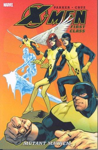 9780785127819: X-Men: First Class - Mutant Mayhem TPB (X-Men (Marvel Paperback))