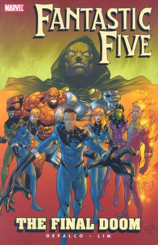 9780785127925: Fantastic Five: The Final Doom TPB