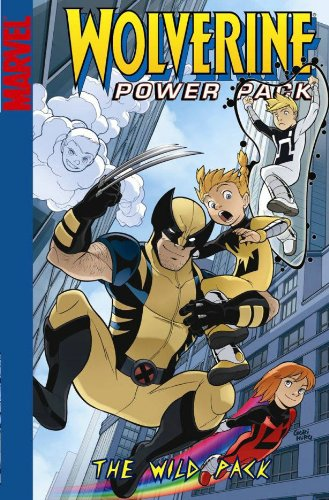 9780785128311: Wolverine and Power Pack: The Wild Pack