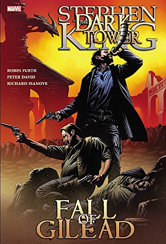 9780785129523: Stephen King's Dark Tower: The Fall of Gilead (Dark Tower (Marvel Comics))