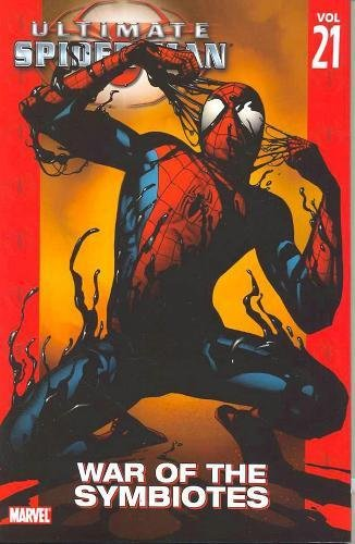 9780785129622: Ultimate Spider-Man, Vol. 21: War of the Symbiotes